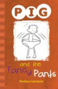 Pig And The Fancy Pants - 2864508894