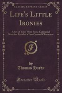 Life's Little Ironies - 2854738698