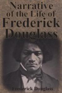 Narrative Of The Life Of Frederick Douglass - 2849953758