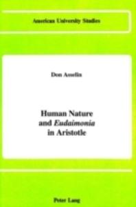 Human Nature And 'Eudaimonia' In Aristotle - 2840403159