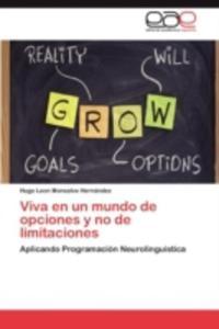 Viva En Un Mundo De Opciones Y No De Limitaciones - 2860374089