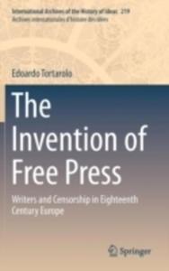 The Invention Of Free Press: Writers And Censorship In Eighteenth Century Europe - 2840257530