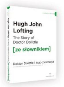 The Story Of Doctor Dolittle Doktor Dolittle I Jego Zwierzęta Z Podręcznym Słownikiem Angielsko-polskim - 2846956839