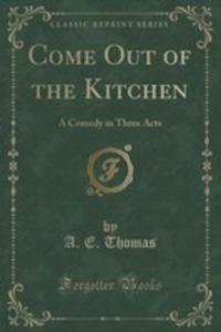 Come Out Of The Kitchen - 2854804005