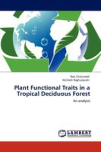 Plant Functional Traits In A Tropical Deciduous Forest - 2857110162