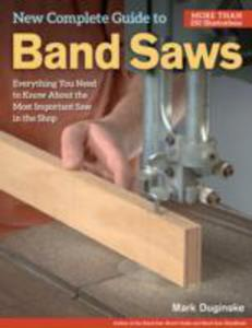 New Complete Guide To Band Saws - 2839973048