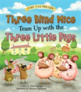 Three Blind Mice Team Up With The Three Little Pigs - 2847452084
