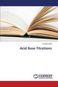 Acid Base Titrations - 2857252698