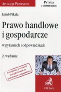 Prawo Handlowe I Gospodarcze W Pytaniach I Odpowiedziach - 2846058315