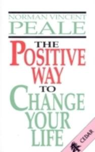 The Positive Way To Change Your Life - 2839852305