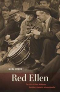 Red Ellen - The Life Of Ellen Wilkinson, Socialist, Feminist, Internationalist - 2863277768
