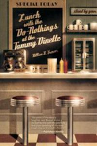 Lunch With The Do-nothings At The Tammy Dinette - 2852933274