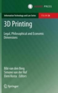 3d Printing: Legal, Philosophical And Economic Dimensions - 2846039913