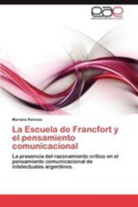La Escuela De Francfort Y El Pensamiento Comunicacional - 2857191916