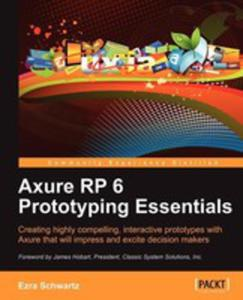 Axure Rp 6 Prototyping Essentials - 2852930925