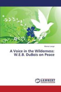 A Voice In The Wilderness - 2857130850
