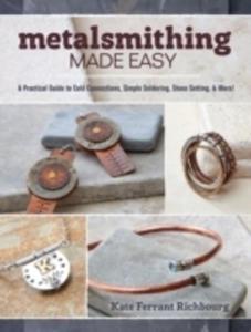 Metalsmithing Made Easy - 2860468768