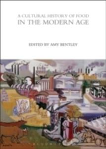 A Cultural History Of Food In The Modern Age - 2862866489