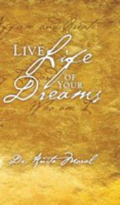 Live Life Of Your Dreams - 2853956960