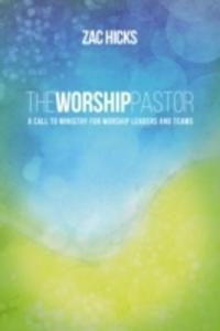 The Worship Pastor - 2846048666