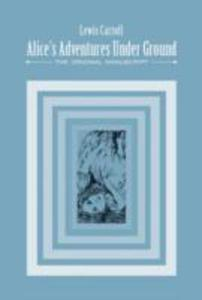 Alice's Adventures Under Ground - 2856353882