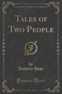Tales Of Two People (Classic Reprint) - 2852972520