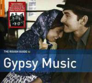 The Rough Guide To Gypsy Music (Second Edition) + Bonus Cd By Bela Lakatos & The Gypsy Youth Project - 2839259123