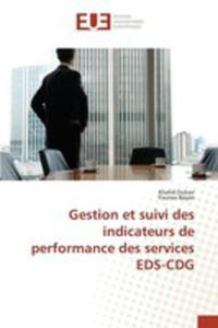 Gestion Et Suivi Des Indicateurs De Performance Des Services Eds-cdg - 2855745563