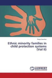 Ethnic Minority Families In Child Protection Systems (Vol Ii) - 2870788797
