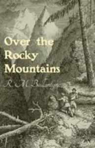 Over The Rocky Mountains - 2853966317