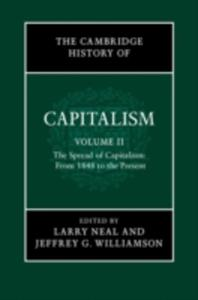 The Cambridge History Of Capitalism: Volume 2, The Spread Of Capitalism: From 1848 To The Present - 2840235756