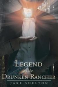 Legend Of The Drunken Rancher - 2849956776