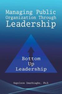 Managing Public Organization Through Leadership - 2852934242