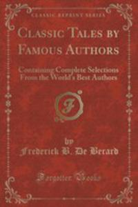Classic Tales By Famous Authors - 2853994335
