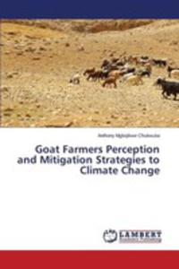Goat Farmers Perception And Mitigation Strategies To Climate Change - 2857257864
