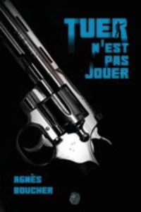 Tuer N'est Pas Jouer - 2852938316