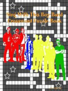 Sing With This Boy Band Crossword Puzzle Book - 2852918207