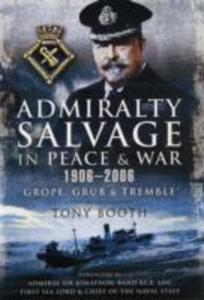 Admiralty Salvage In Peace And War 1906 - 2006 - 2850517312