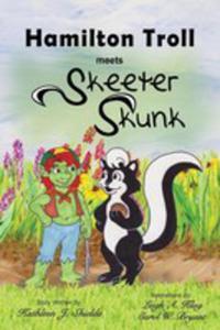 Hamilton Troll Meets Skeeter Skunk - 2848638366