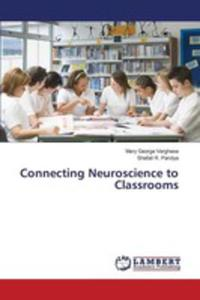Connecting Neuroscience To Classrooms - 2852928422