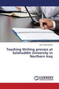 Teaching Writing Process At Salahaddin University In Northern Iraq - 2857255532