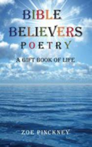 Bible Believers Poetry, A Gift Book Of Life - 2849953456