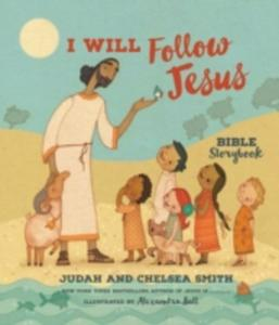 I Will Follow Jesus Bible Storybook - 2874186319