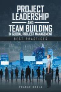 Project Leadership And Team Building In Global Project Management - 2871191128