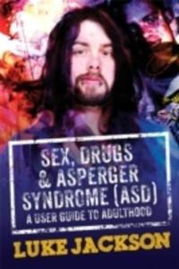Sex, Drugs And Asperger's Syndrome (Asd) - 2840420382