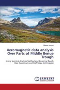 Aeromagnetic Data Analysis Over Parts Of Middle Benue Trough - 2857268300