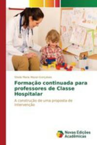 Formaç~ao Continuada Para Professores De Classe Hospitalar - 2857268896