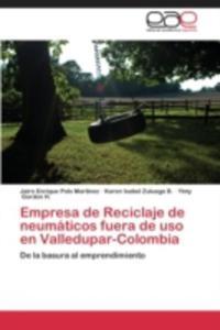 Empresa De Reciclaje De Neumaticos Fuera De Uso En Valledupar - Colombia - 2857126164