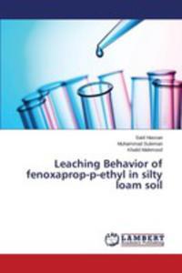 Leaching Behavior Of Fenoxaprop-p-ethyl In Silty Loam Soil - 2857256245