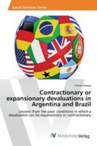 Contractionary Or Expansionary Devaluations In Argentina And Brazil - 2857252071